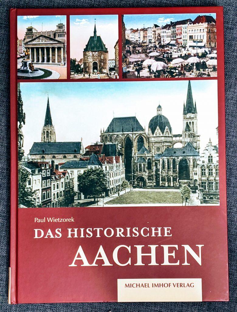 """Buch """"Das historische Aachen"""""""
